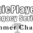 With the final Spotlight Event in the books, we are now looking at the last open Legacy event of the year – Summer Champs at Desert Sky Games! For many […]